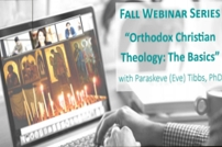 Orthodox Theology Basics Webinar Series
