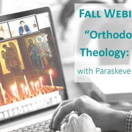 Orthodoxy Theology Basics Webinar Series